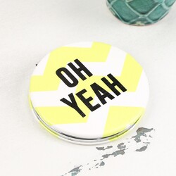 Disaster Designs Arm Candy 'Oh Yeah' Compact Mirror