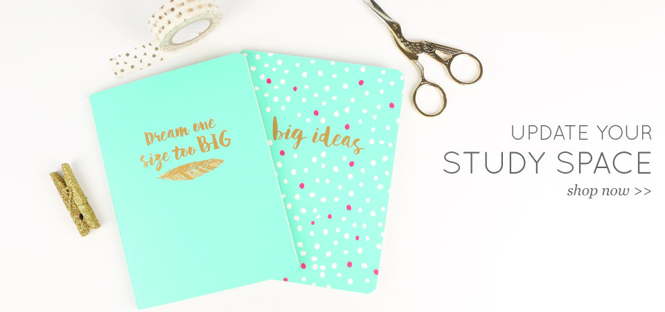 Update your study space - shop now >>