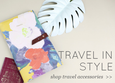 Travel in Style - shop travel accessories >>