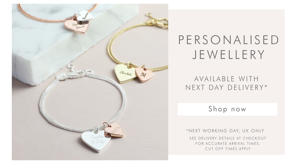 Personalised jewellery available next day - Shop now >>