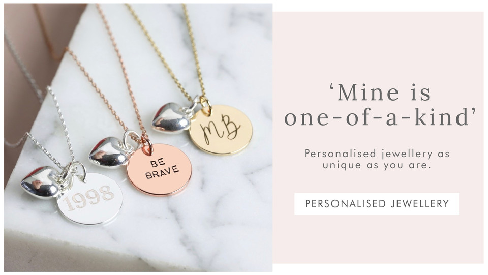 One-of-a-kind jewellery - Shop personalised jewellery >>