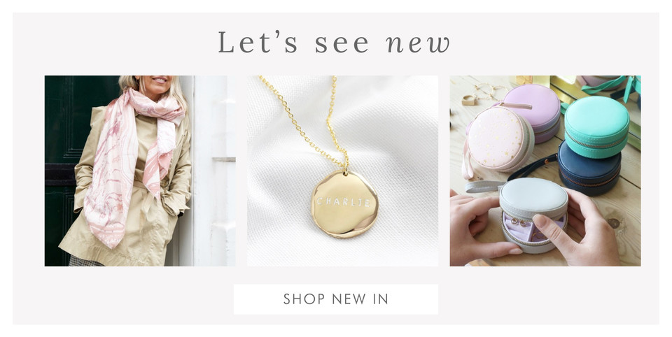 September new in - Shop new in jewellery, accessories and homeware >>