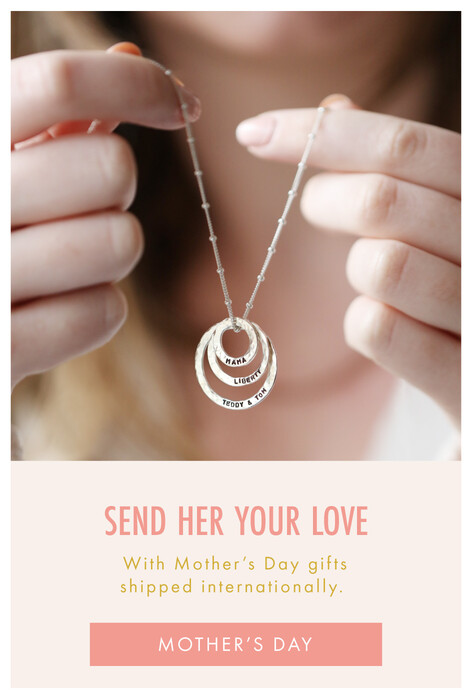 International Mother's Day gifts - Shop Mother's Day gifts >>