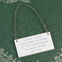 East of India 'Life's Truest Happiness...' Tiny Little Message Sign