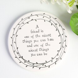 East of India 'A Friend is One of the Nicest Things' Porcelain Coaster