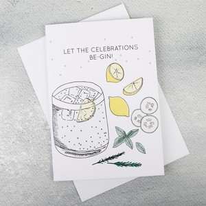 'Let the Celebrations Be-Gin' Birthday Card