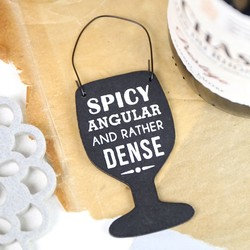 Spicy Angular And Rather Dense Little Wine Glass Tag