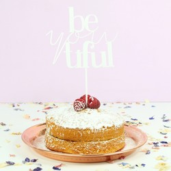 'Be-you-tiful' Acrylic Cake Topper