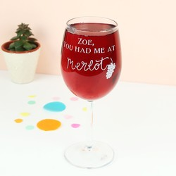 Engraved 'You Had Me At Merlot' Wine Glass