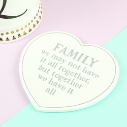 'Family Have It All' Wooden Heart Coaster