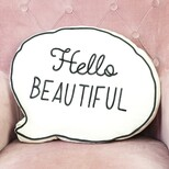 'Hello Beautiful' Speech Bubble Cushion