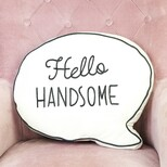 'Hello Handsome' Speech Bubble Cushion