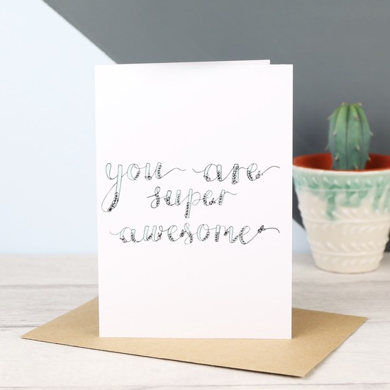 'You are Super Awesome' Greetings Card
