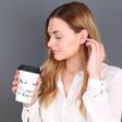 'I'd Rather Be Sleeping' Ceramic Travel Mug with Model
