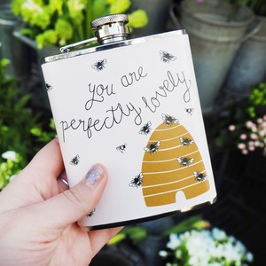 'You are Perfectly Lovely' Hip Flask