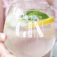 Personalised Mum 'Gin' Extra Large Stem Glass