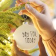 Lisa Angel Christmas Matte White 'Yay for Today' Bauble