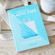 Lisa Angel 'How to go Plastic Free' Book