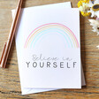 Lisa Angel 'Believe in Yourself' Rainbow Greeting Card
