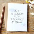 Lisa Angel 'My Favourite Person' Greeting Card