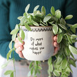 Ladies' Large 'Do More Of What Makes You Happy' Planter