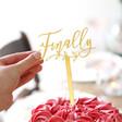 Finally Gold Acrylic Wedding Cake Topper