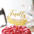 Personalised Finally Gold Acrylic Wedding Cake Topper Mrs and Mrs