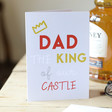 Lisa Angel 'Dad the King of our Castle' Father's Day Card