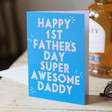 Lisa Angel 'Happy 1st Fathers Day' Greeting Card