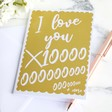 Lisa Angel I 'Love You x 10000' Valentine's Greeting Card