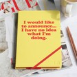 Lisa Angel Personalised A5 'I Have No Idea What I'm Doing' Notebook