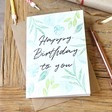 Lisa Angel Botanical 'Happy Birthday To You' Birthday Card