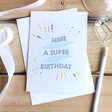 Lisa Angel 'Have a Super Birthday' Greeting Card
