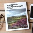 Lisa Angel Smart Phone Smart Photography Book