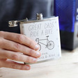 Men's Personalised Stainless Steel 'Great Dads Ride a Bike' Hip Flask
