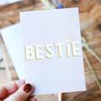 Lisa Angel A6 Sized 'Bestie' Greeting Card