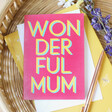 Lisa Angel Colourful Bold 'Wonderful Mum' Mother's Day Card