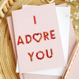 Lisa Angel UK Printed Pink 'I Adore You' Valentine's Day Card