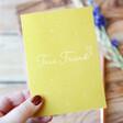 Lisa Angel A6 'True Friend' Greeting Card
