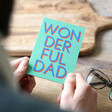 'Wonderful Dad' Father's Day Greeting Card