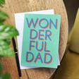 Lisa Angel 'Wonderful Dad' Father's Day Card