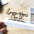Love You Dad Cut Out Wording 4