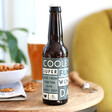 Lisa Angel Personalised 'Coolest Dad' Father's Day Bottle of Malt Coast Beer