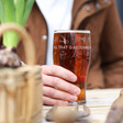 Lisa Angel Personalised 'All That Gardening' Pint Glass
