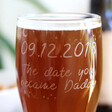 Close up of Personalised Engraved 'Daddy Date' Pint Glass