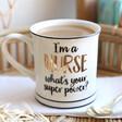 Lisa Angel with Ceramic Sass & Belle 'I'm A Nurse' Mug