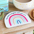Lisa Angel 'My World is Brighter' Rainbow Coaster