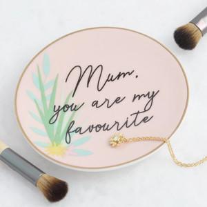 Mum You Are My Favourite Round Trinket Dish